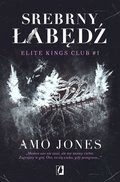 dla dorosłych: Elite Kings Club. Tom 1. Srebrny łabędź - ebook