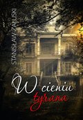 W cieniu tyrana - ebook