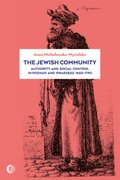 The Jewish Community: Authority and Social Control in Poznan and Swarzedz 1650-1793 - ebook