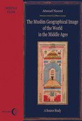The Muslim Geographical Image of the World in the middle Ages. A Source Study - ebook