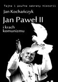 Jan Paweł II i krach komunizmu - ebook