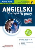 audiobooki: Angielski W pracy - Office English - audiokurs + ebook