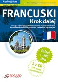 Audio Kurs - Francuski Krok dalej - audio kurs + ebook