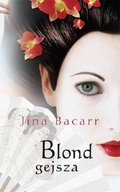 Blond gejsza - ebook