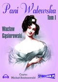 Pani Walewska Tom 1 - audiobook