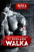 MMA fighter. tom 1. MMA fighter. Walka - ebook