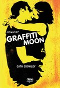 Graffiti Moon - ebook
