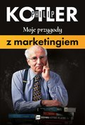 Moje przygody z marketingiem - ebook