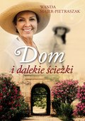 Dom i dalekie ścieżki - ebook