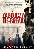 Zabójczy tie-break - ebook