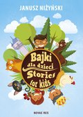 Bajki dla dzieci. Stories for kids - ebook