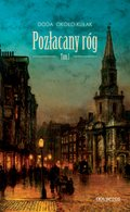 Pozłacany róg. Tom 1 - ebook