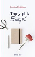 Tajny plik Beaty K. - ebook