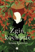 Zgiń, kochanie - ebook