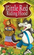 Little Red Riding Hood. Fairy Tales - ebook