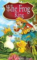 The Frog King. Fairy Tales - ebook