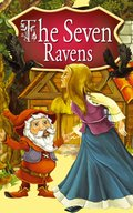 The Seven Ravens. Fairy Tales - ebook