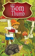 Tom Thumb. Fairy Tales - ebook