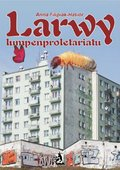 Larwy lumpenproletariatu - ebook