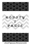 Roboty i prace - ebook