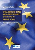 Intra-Industry Trade and Competitiveness of the New EU Member States - ebook