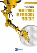 Robotization of production processes - ebook
