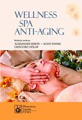 Wellness. Spa. Anti-aging - ebook