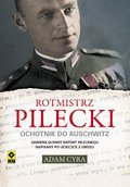 Rotmistrz Pilecki. Ochotnik do Auschwitz - ebook