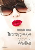 Transgresje Moniki Wetter - ebook