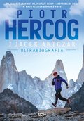 Piotr Hercog. Ultrabiografia - ebook