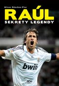 Raúl. Sekrety legendy - ebook