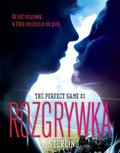The Perfect Game. Tom 1. Rozgrywka - ebook