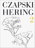 Czapski, Hering. Tom II. - ebook