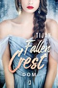 Dom. Fallen Crest. Tom 6 - ebook