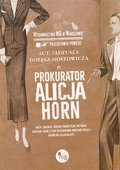 Prokurator Alicja Horn - ebook