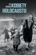 Kobiety Holocaustu - ebook