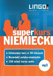 : Niemiecki. Superkurs - audio kurs