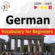 : German Vocabulary for Beginners. Listen & Learn to Speak - audiokurs + ebook