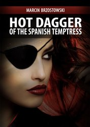 : Hot Dagger of the Spanish Temptress - ebook