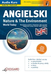 : Angielski World Today Nature & The Environment - audio kurs