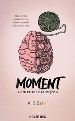 : Moment, czyli po nitce do kłębka - ebook
