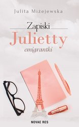 : Zapiski Julietty emigrantki - ebook